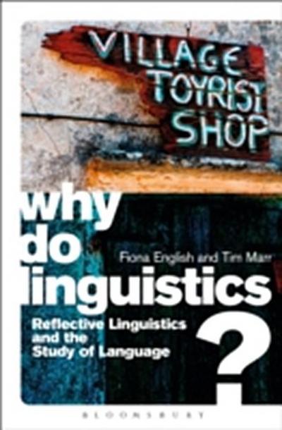 Why Do Linguistics?