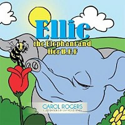 Ellie the Elephant and Her B.F.F.
