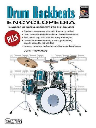 Drum Backbeats Encyclopedia: Hundreds of Useful Backbeats for the Drumset