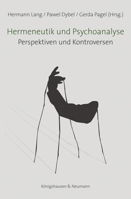 Hermeneutik und Psychoanalyse Hermann Lang