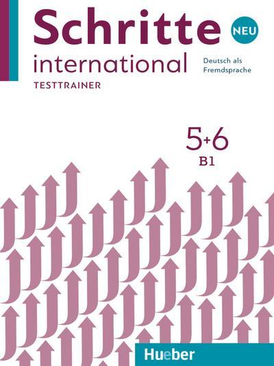 Schritte international Neu 5+6: Kopiervorlagen.Deutsch als Fremdsprache / Testtrainer mit Audio-CD