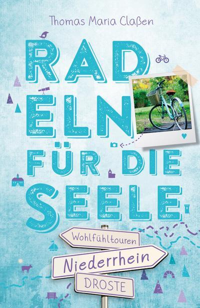 Niederrhein. Radeln für die Seele