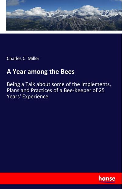 A Year among the Bees