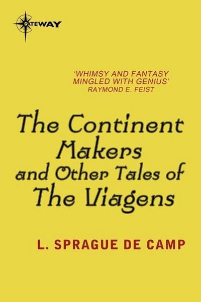 The Continent Makers and Other Tales of the Viagens
