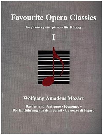 Favourite Opera Classics, für Klavier. Bd.1