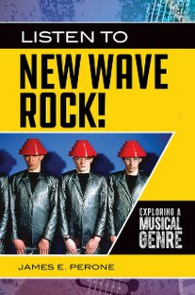 Listen to New Wave Rock! Exploring a Musical Genre