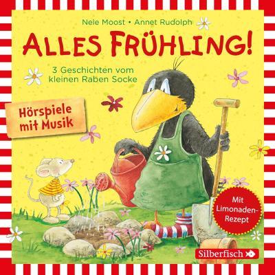 Alles Frühling!: Alles Freunde!, Alles wächst!, Alles gefärbt! (Kleiner Rabe Socke )