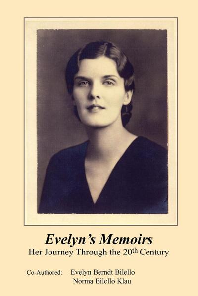 Evelyn's Memoirs: Her Journey Through the 20th Century