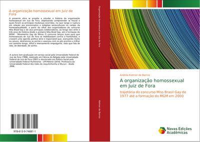 A organização homossexual em Juiz de Fora - Andréa Kelmer de Barros