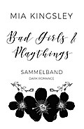 Bad Girls & Playthings