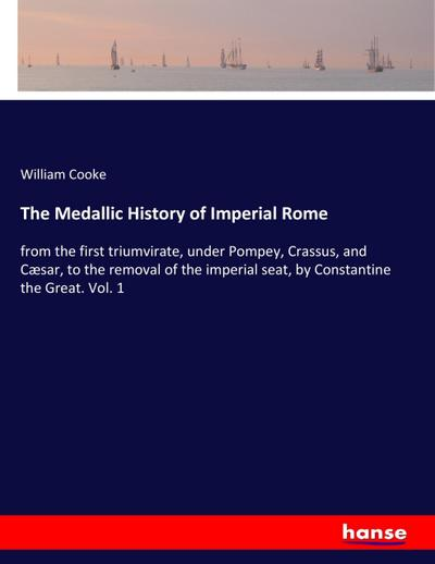 The Medallic History of Imperial Rome