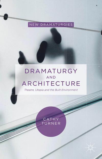 Dramaturgy and Architecture