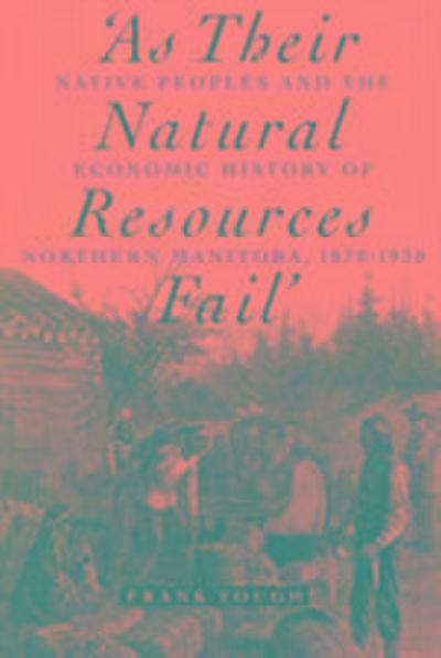 As Their Natural Resources Fail