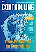 Transformation im Controlling: Umbrüche durch VUCA-Umfeld und Digitalisierung