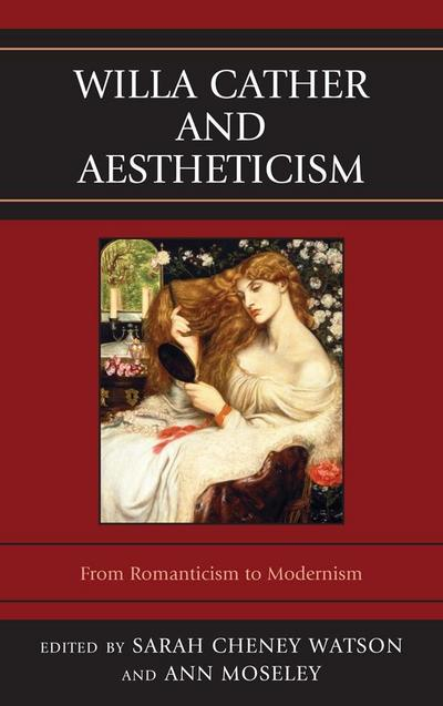 Willa Cather and Aestheticism