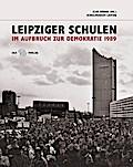 Leipziger Schulen im Aufbruch zur Demokratie  ...