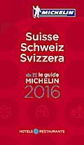 MICHELIN Suisse/Schweiz/Svizzera 2016 (MICHELIN Hotelführer)