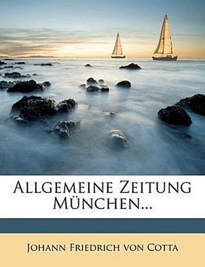 Allgemeine Zeitung München.