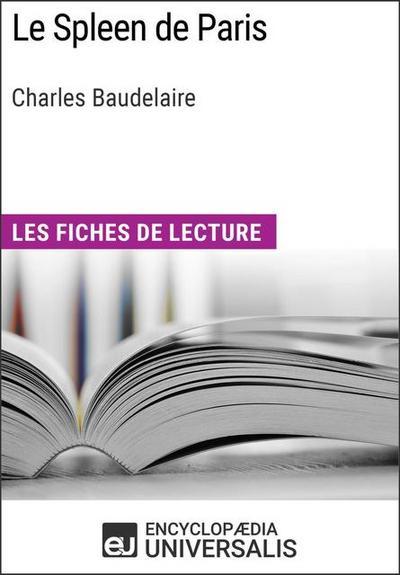 Universalis, E: Spleen de Paris de Charles Baudelaire