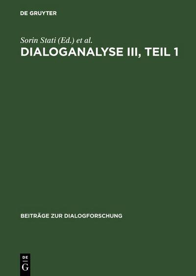 Dialoganalyse III, Teil 1