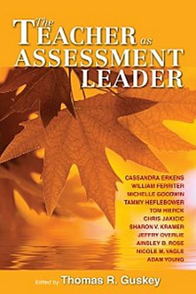 Teacher as Assessment Leader, The