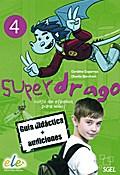Superdrago 04. Lehrerhandbuch mit 2 Audio-CDs
