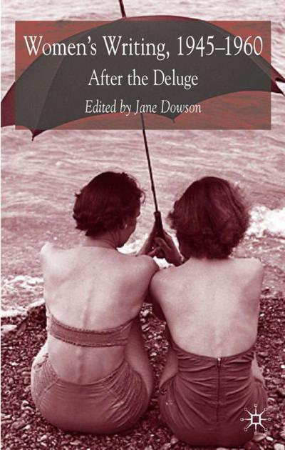 Women's Writing 1945-1960: After the Deluge