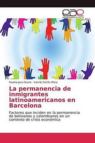 La permanencia de inmigrantes latinoamericanos en Barcelona