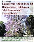 Depressionen - Behandlung mit Homöopathie, Pflanzenheilkunde, Schüsslersalzen (Biochemie) und Naturheilkunde