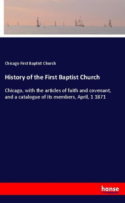 History of the First Baptist Church