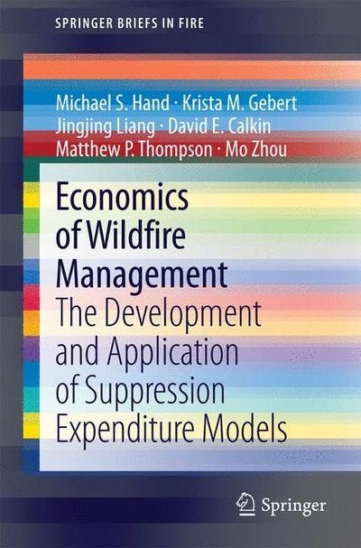 Economics of Wildfire Management