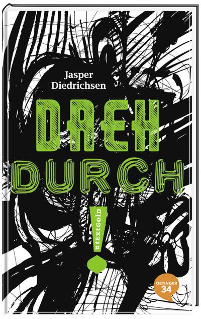 Dreh durch!; textgold; Ill. v. Liebig, Martina; Deutsch