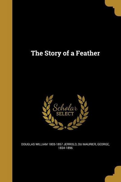 STORY OF A FEATHER