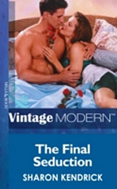 Final Seduction (Mills & Boon Modern)