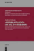 """Republikflucht"" (§§ 213, 214 StGB/DDR)"