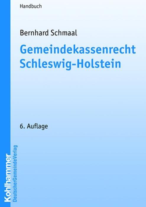 Gemeindekassenrecht Schleswig-Holstein - Bernhard Schmaal -  9783555102986