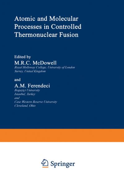 Atomic and Molecular Processes in Controlled Thermonuclear Fusion