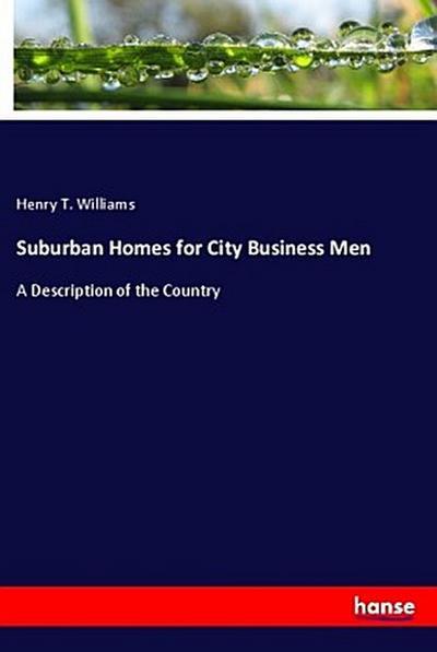 Suburban Homes for City Business Men