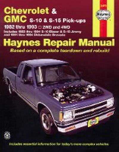Haynes Chevrolet and GMC S10 & S-15 Pickups' Workshop Manual, 1982-1993