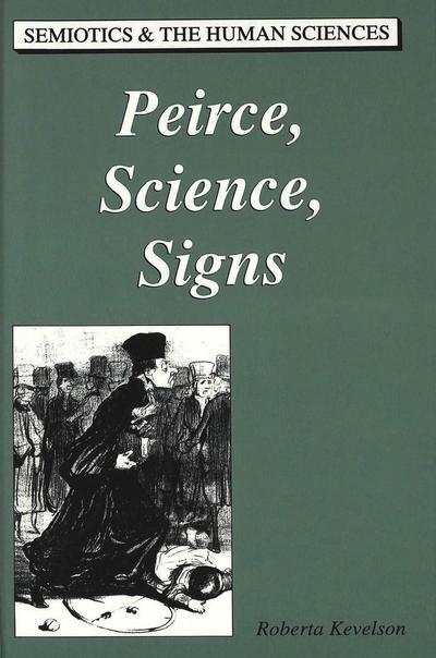 Peirce, Science, Signs