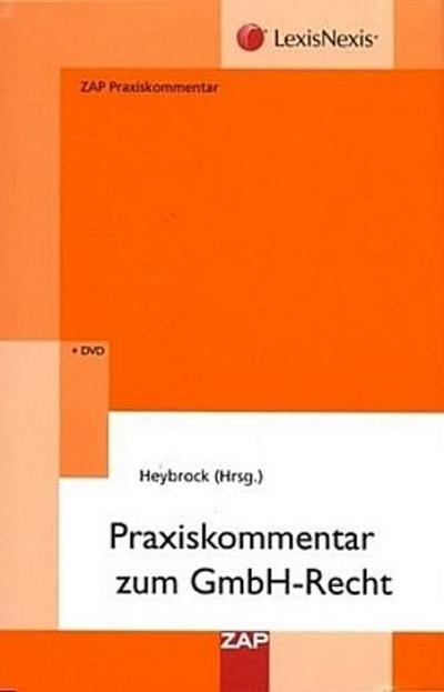 Praxiskommentar zum GmbH-Recht