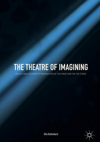 The Theatre of Imagining