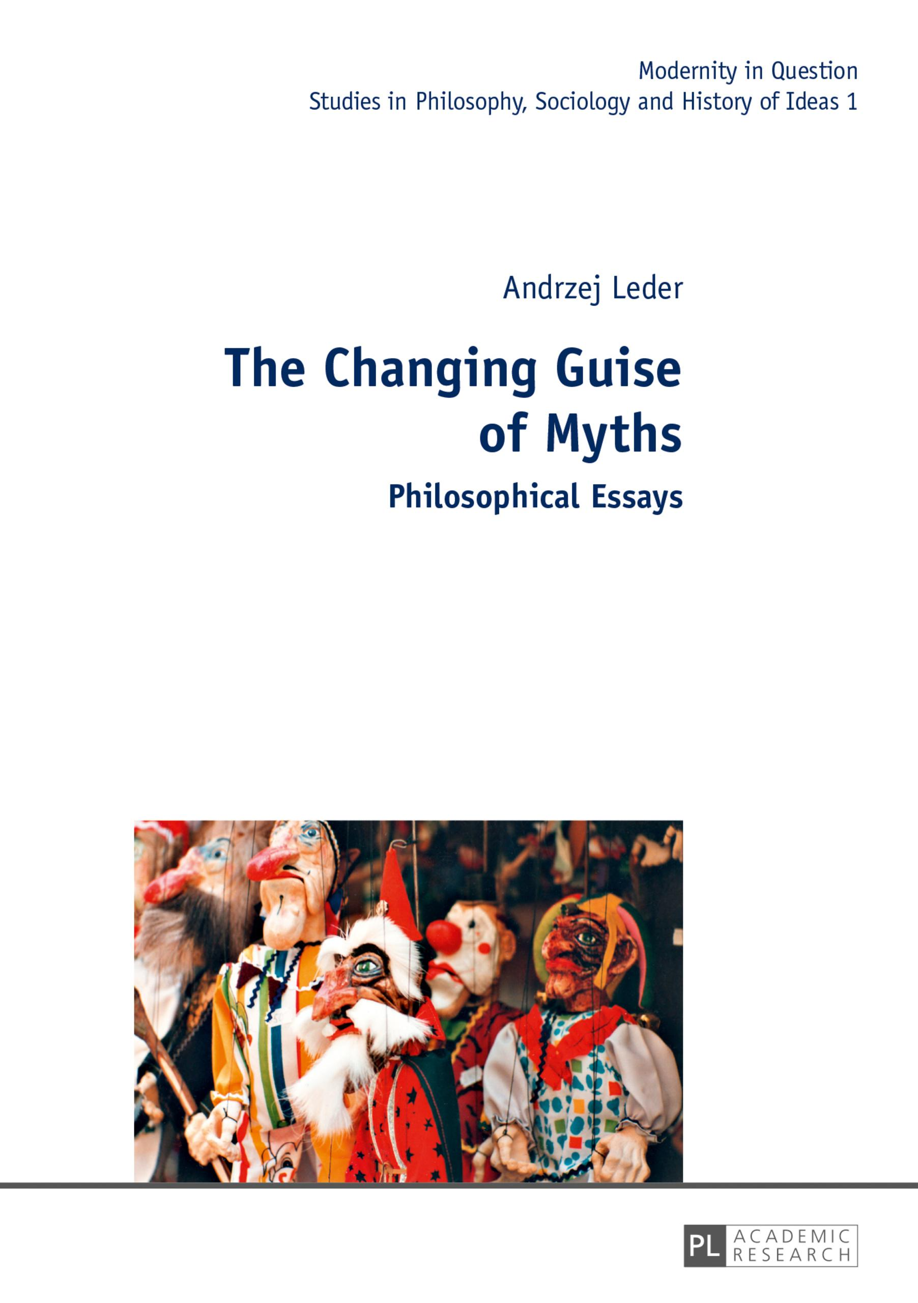 The Changing Guise of Myths, Andrzej Leder