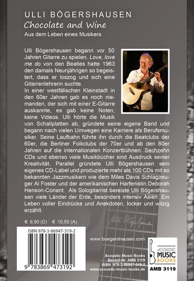 Chocolate and Wine.: Aus dem Leben eines Musikers