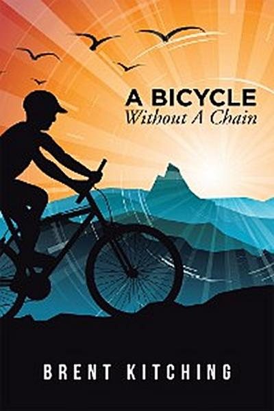 A Bicycle Without a Chain