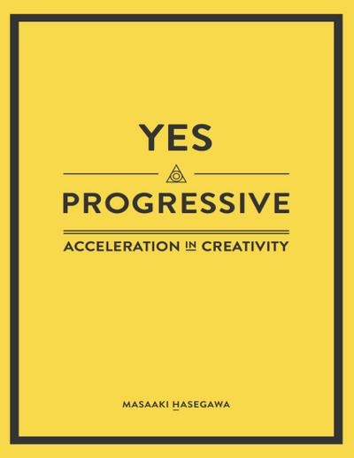 Yes Progressive - Acceleration In Creativity -
