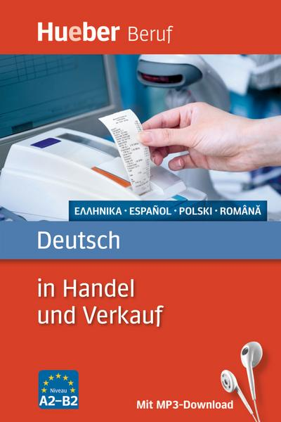 Berufssprachführer: Deutsch in Handel und Verkauf