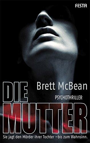 Die Mutter Brett McBean
