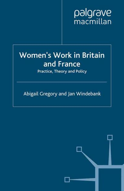 Women's Work in Britain and France