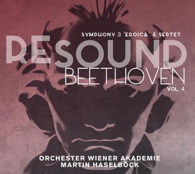 Resound Beethoven Vol.4-Sinfonie 3 'Eroica' & S